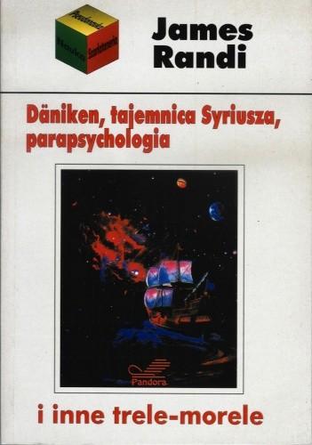 Okładka książki Däniken, tajemnica Syriusza, parapsychologia i inne trele-morele