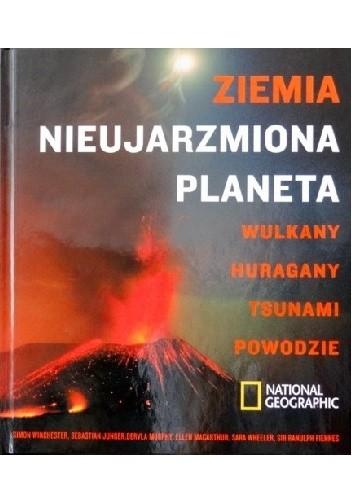 Okładka książki Ziemia. Nieujarzmiona planeta