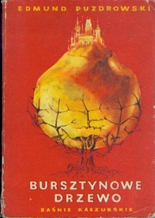 Okładka książki Bursztynowe drzewo