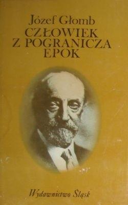 Okładka książki Człowiek z pogranicza epok