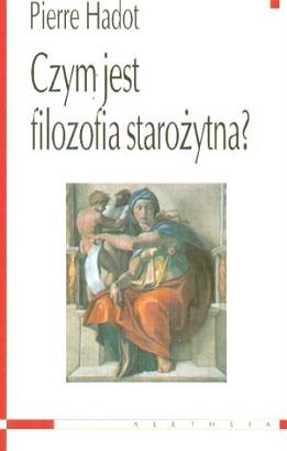 Okładka książki Czym jest filozofia starożytna?