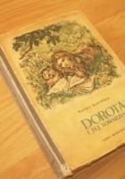 Dorota i jej towarzysze