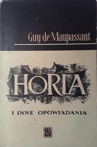 Okładka książki Horla i inne opowiadania