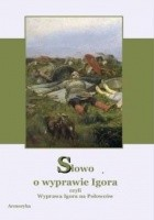 Słowo o wyprawie Igora