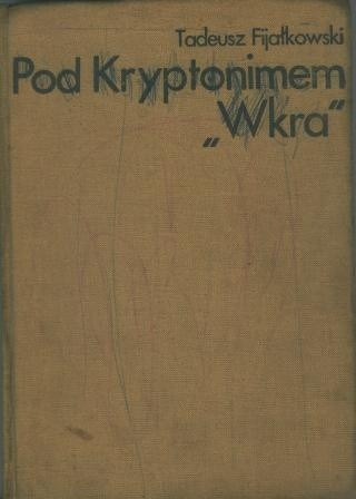 Okładka książki Pod kryptonimem Wkra