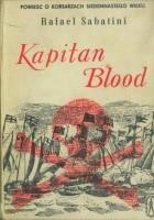 Kapitan Blood. Powieść o korsarzach siedemnastego wieku