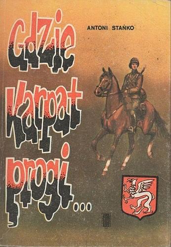 Okładka książki Gdzie Karpat progi... Armia Krajowa w powiecie dębickim