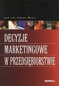 Okładka książki Decyzje marketingowe w przedsiębiorstwie