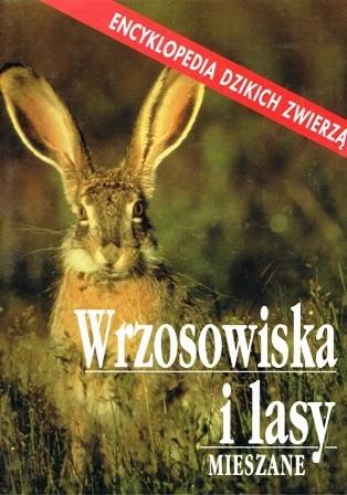 Okładka książki Wrzosowiska i lasy mieszane