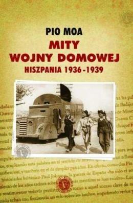 Okładka książki Mity wojny domowej. Hiszpania 1936-1939