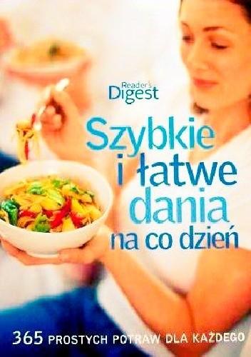 Okładka książki Szybkie i łatwe dania na co dzień