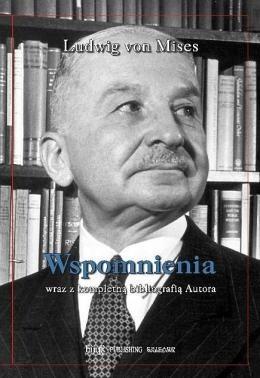 Wspomnienia - Ludwig von Mises