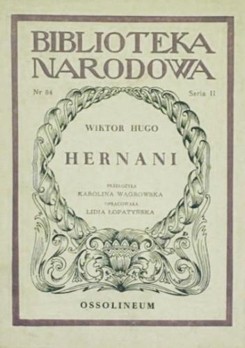 Okładka książki Hernani. Dramat w pięciu aktach
