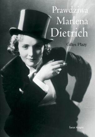Okładka książki Prawdziwa Marlena Dietrich