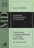 Okładka książki Ćwiczenia laboratoryjne z chemii fizycznej dla towaroznawców