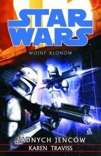 Okładka książki Wojny Klonów 3: Żadnych Jeńców