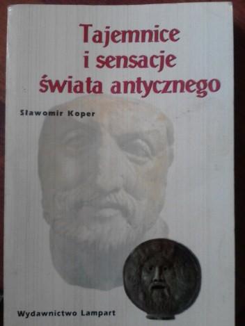 Okładka książki Tajemnice i sensacje świata antycznego