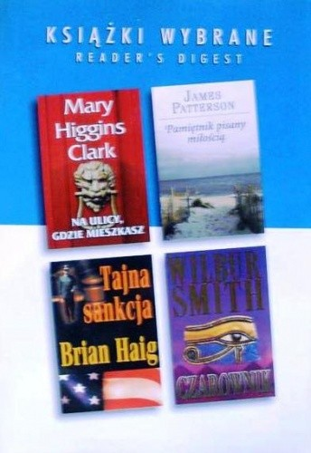 Okładka książki Na ulicy, gdzie mieszkasz; Czarownik; Tajna Sankcja; Pamiętnik pisany miłością