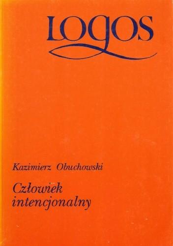 Okładka książki Człowiek intencjonalny