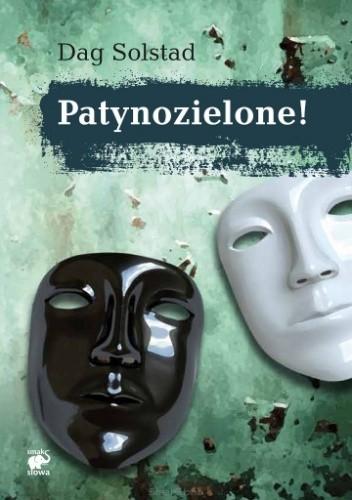 Okładka książki Patynozielone!