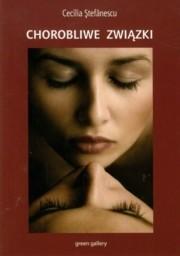 Okładka książki Chorobliwe związki