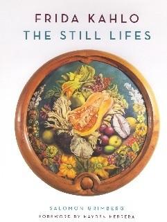 Okładka książki Frida Kahlo The Still Lifes