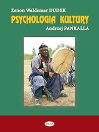 Okładka książki Psychologia kultury. Doświadczenia graniczne i transkulturowe