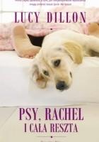 Psy, Rachel i cała reszta