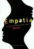 Okładka książki Empatia. Co potrafią lustrzane neurony