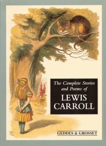 Okładka książki The Complete Stories and Poems of Lewis Carroll