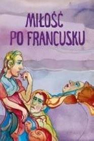 Okładka książki Miłość po francusku