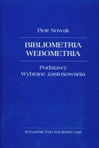 Okładka książki Bibliometria, webometria. Podstawy. Wybrane zastosowania