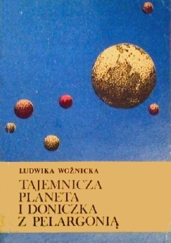 Okładka książki Tajemnicza planeta i doniczka z pelargonią