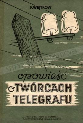 Okładka książki Opowieść o twórcach telegrafu