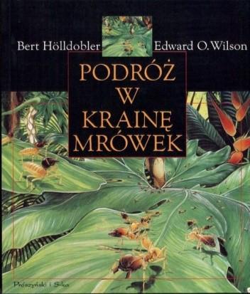 Okładka książki Podróż w krainę mrówek: Dzieje badań naukowych