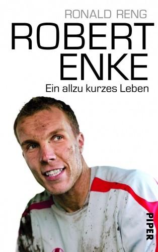 Okładka książki Robert Enke. Ein allzu kurzes Leben