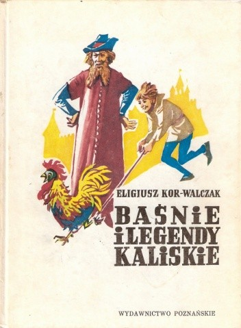Okładka książki Baśnie i legendy kaliskie