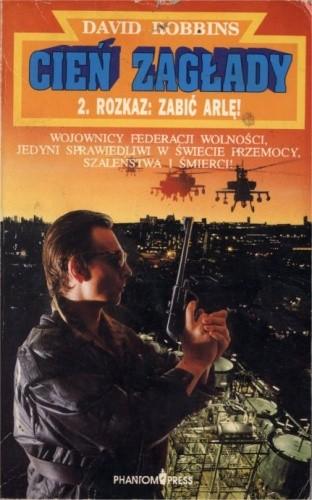 Okładka książki Rozkaz: zabić Arlę!