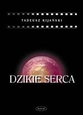 Okładka książki Dzikie Serca tom 1, 2