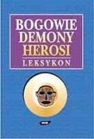 Okładka książki Bogowie, demony, herosi