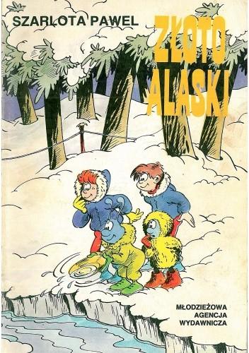 Okładka książki Złoto Alaski