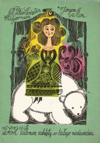 Okładka książki Król Valemon zaklęty w białego niedźwiedzia i inne baśnie norweskie