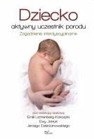 Okładka książki Dziecko – aktywny uczestnik porodu