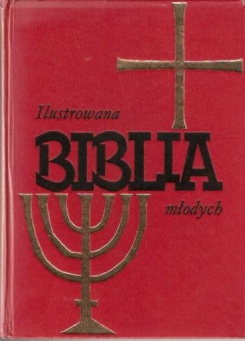 Okładka książki Ilustrowana Biblia młodych