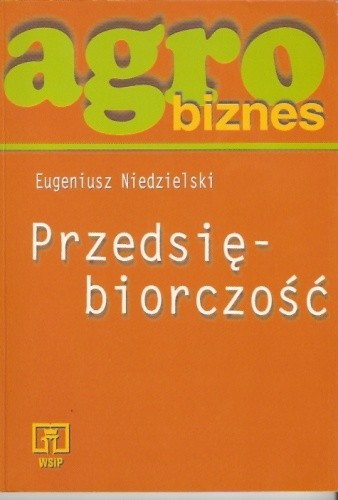 Okładka książki Agrobiznes. Przedsiębiorczość