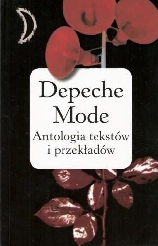 Okładka książki Depeche Mode: antologia tekstów i przekładów