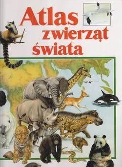 Okładka książki Atlas zwierząt świata