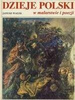 Okładka książki Dzieje Polski w malarstwie i poezji