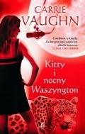 Vaughn Carrie - Kitty Norville 02 - Kitty i Nocny Waszyngton