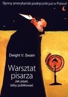 Okładka książki Warsztat pisarza. Jak pisać, żeby publikować
